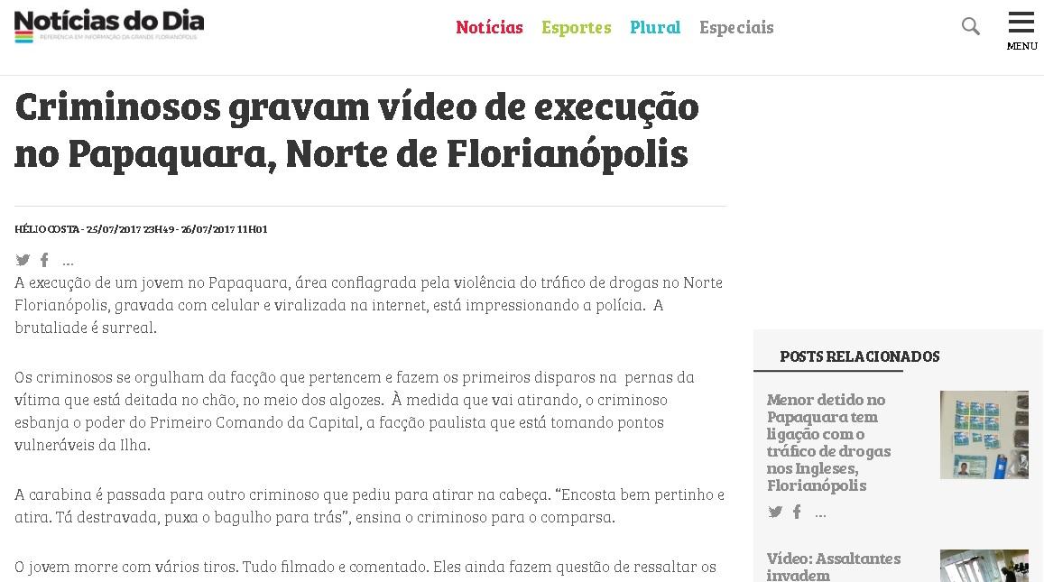 Colunista diz que criminosos gravaram execução na comunidade da Papaquara